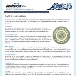 Top 50 Green Living Blogs