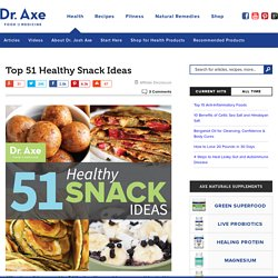 Top 50 Healthy Snack Ideas