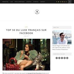 TOP 50 du luxe français sur Facebook