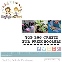 Top 7 Bug Crafts for Preschoolers