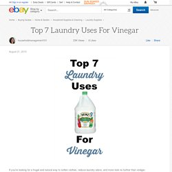 Top 7 Laundry Uses For Vinegar