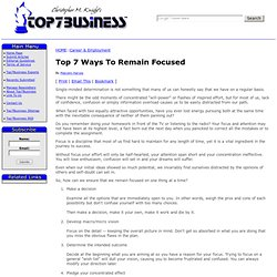 Top 7 Ways To Remain Focused
