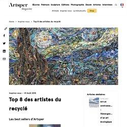 Top 8 des artistes du recyclé