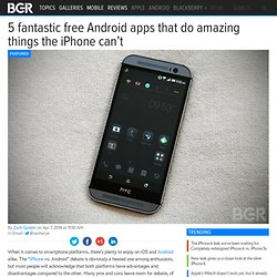 Top 15 Android Apps Vs iPhone: 15 Best Android Apps
