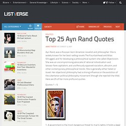 Top 25 Ayn Rand Quotes - Top 10 Lists