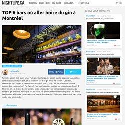 TOP 6 bars où aller boire du gin à Montréal