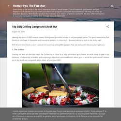Top BBQ Grilling Gadgets to Check Out