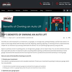 Top 5 Benefits of Owning an Auto Lift