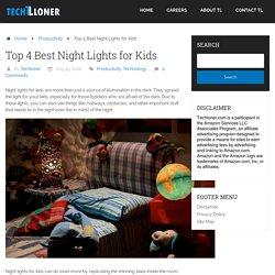 Top 4 Best Night Lights for Kids
