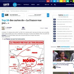 Top 20 des cartes de «La France vue par…»
