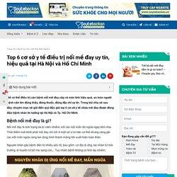 Top 6 địa chỉ chữa nổi mề đay uy tín tại Hà Nội và Hồ Chí Minh