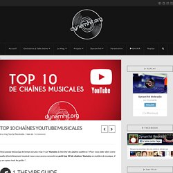 Top 10 chaînes Youtube Musicales