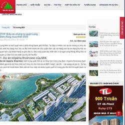 [TOP 5] dự án chung cư quận Long Biên đáng mua nhất 2020