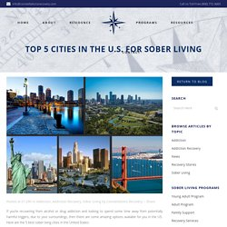 Top 5 Cities In The U.S. For Sober Living