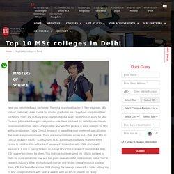 Top 10 MSC Colleges In Delhi, India - ICRI India