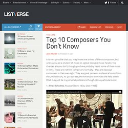 Top 10 Composers You Don't Know