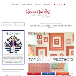 Top 20 Coral Projects and Ideas for any Home