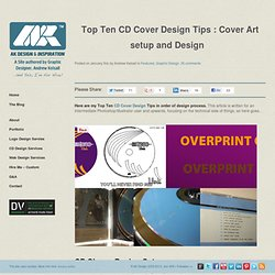 Top Ten CD Cover Design Tips : Cover Art setup and Design