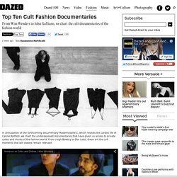 Top Ten Cult Fashion Documentaries