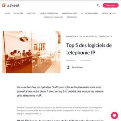 Top 5 des logiciels de téléphonie IP