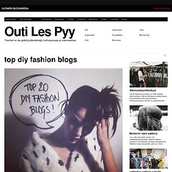 top diy fashion blogs « Outi Les Pyy