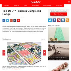 Top 10 DIY Projects Using Mod Podge