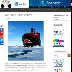 Top 10 ESL Icebreakers - ESL Speaking