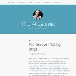 Top Ten Eyetracking Blogs « The Acagamic