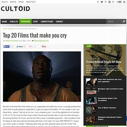 Top 20 Films that make you cry - Cultoid