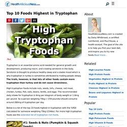 Top 10 Foods Highest in Tryptophan