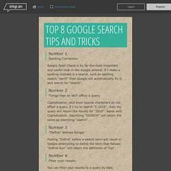 Top 8 Google search tips and tricks