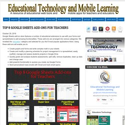 Educational Technology and Mobile Learning: Top 8 Google Sheets Add-ons for Teachers