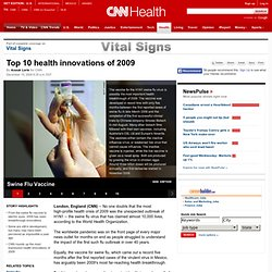 Top 10 health innovations of 2009