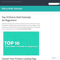 Top 10 Psd to Html Tutorials for Beginners!