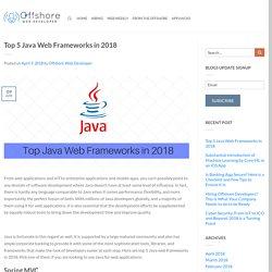 Top 5 Java Web Frameworks in 2018
