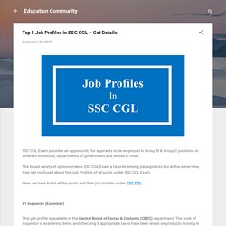 Top 5 Job Profiles in SSC CGL – Get Details