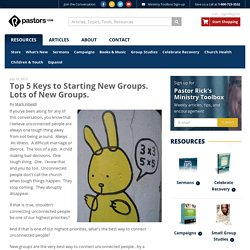 Top 5 Keys to Starting New Groups. Lots of New Groups.