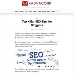 Top Killer SEO Tips for Bloggers