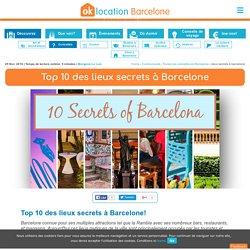Top des lieux secrets à Barcelone