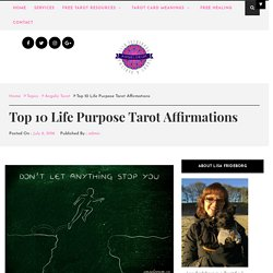 Top 10 Life Purpose Affirmations