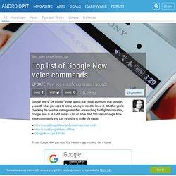 Top list of Google Now voice commands