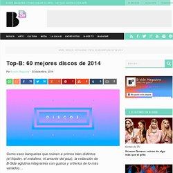Top-B: los 60 mejores discos de 2014