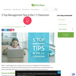 5 Top Management Tips in the 1:1 Classroom