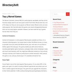 Top 5 Marvel Games – DirectoryXelt
