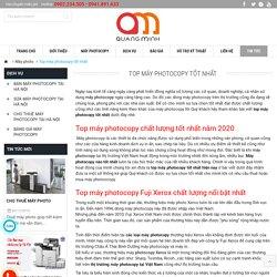 Top máy photocopy thông dụng tốt nhất thị trường Việt Nam năm 2020