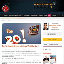 Top 20 des meilleurs articles d'Out the Box !