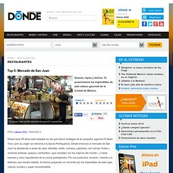 Top 5: Mercado de San Juan