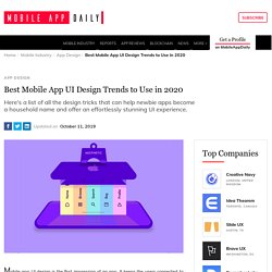 Top Mobile App UI Design Trends to Use in 2020