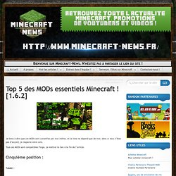 Top 5 des MODs essentiels Minecraft ! [1.6.2]