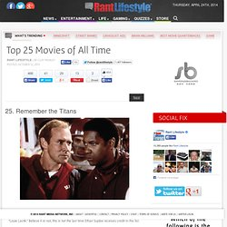 Top 25 Movies of All Time - Rant Lifestyle - Rant Lifestyle